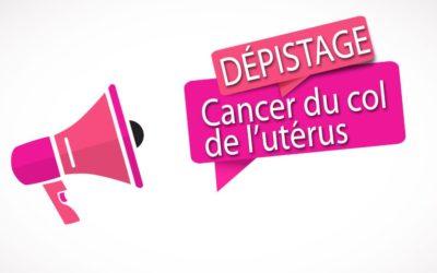 Dépistage du cancer du col de l'utérus