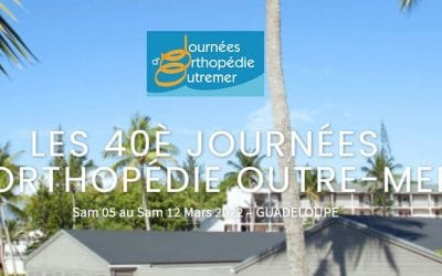 40èmes Journées d'orthopédie Outremer Guadeloupe
